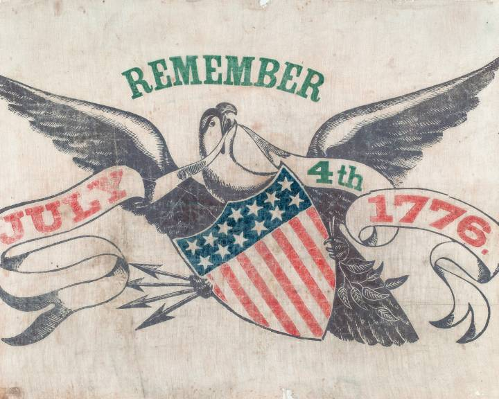 """""""Remember the 4th"""" holiday banner, 1860s. Courtesy of National Museum of American History"""