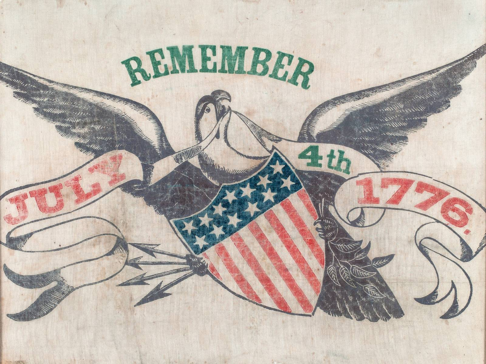 """Remember the 4th"" holiday banner, 1860s. Courtesy of National Museum of American History"