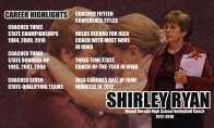 Career highlights of coach Shirley Ryan.